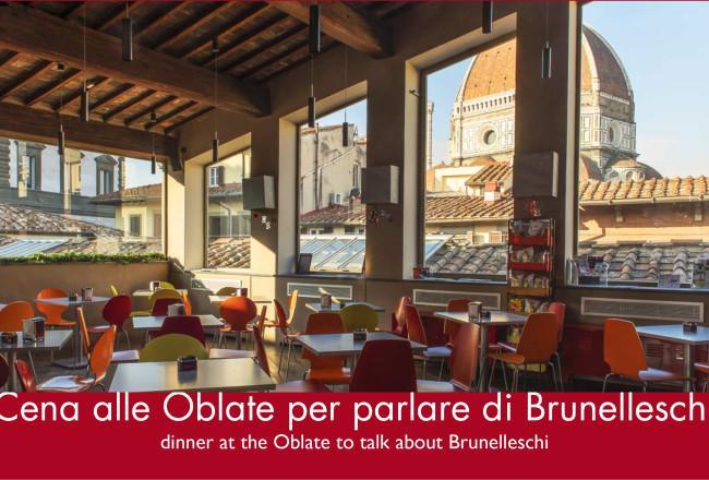 Cena alle Oblate di Firenze per parlare di Brunelleschi