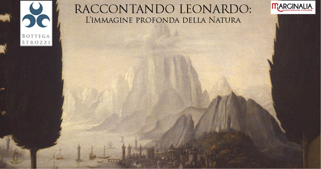 Raccontando Leonardo: l'immagine profonda della natura
