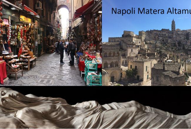 Vacanza Napoli, Matera, Altamura