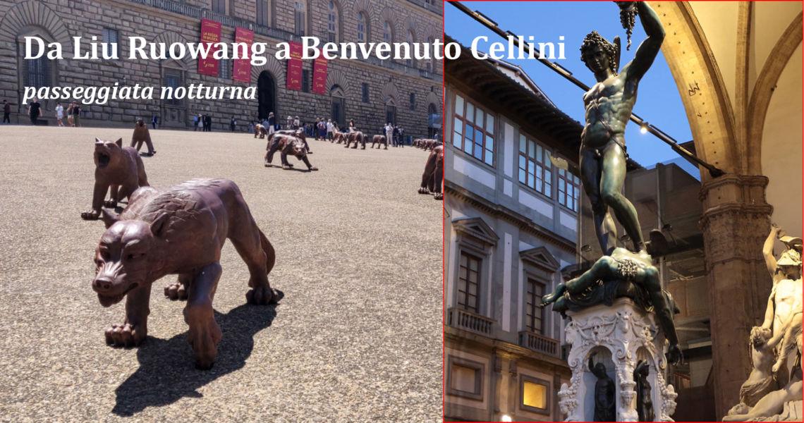Da Liu Rouwang a Benvenuto Cellini passeggiata notturna a Firenze